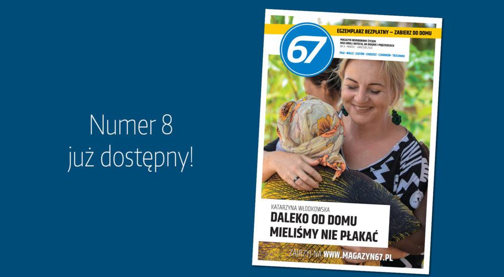 Magazyn67, numer 8, marzec – kwiecień 2020