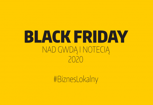 Black Friday nad Gwdą i Notecią 2020