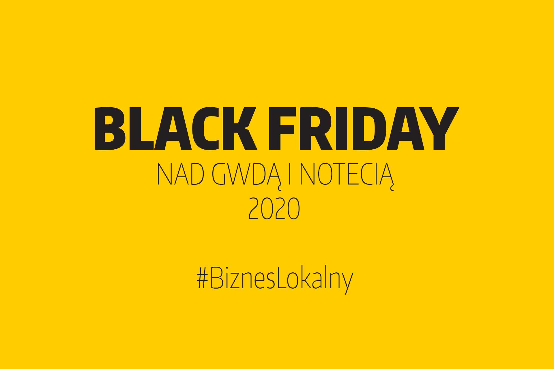 Black Friday nad Gwdą i Notecią 2020
